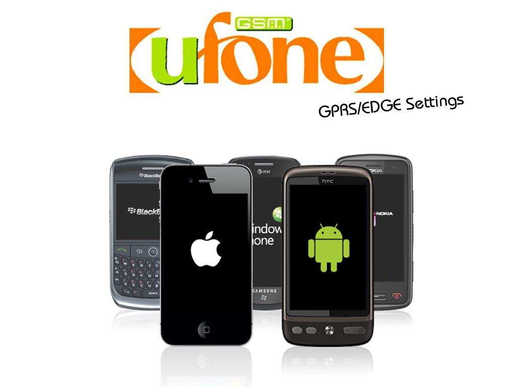 GPRS/EDGE Settings: Ufone Prepaid/Postpaid/Blackberry Services   Geek ...